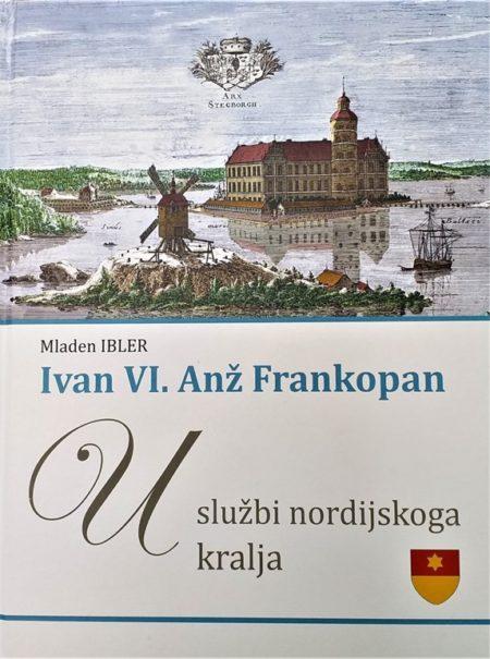 Knjiga dr. Mladena Iblera o tome kako je dokazao da je Johan Franke, koji je iz dvorca Stegeborg u ime dansko-švedskoga kralja Erika od Pomeranije kao njegov namjesnik upravljao cijelom južnom polovicom Skandinavije bio zapravo Ivan VI. Anž Frankopan, sin bana Nikole...